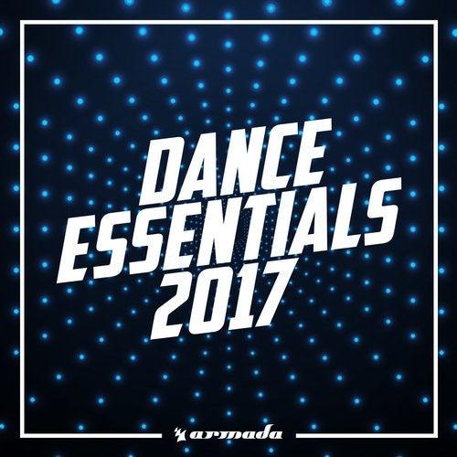 Dance Essentials 2017 - Armada Music