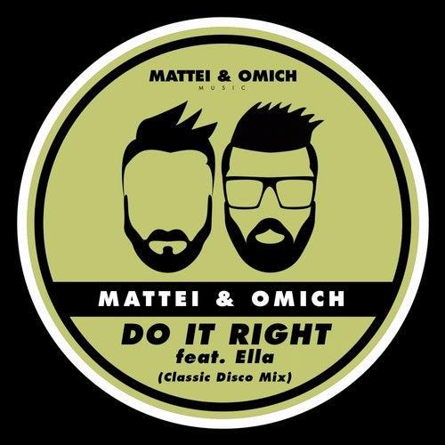 Do It Right (Classic Disco Mix) by Ella, Mattei & Omich on