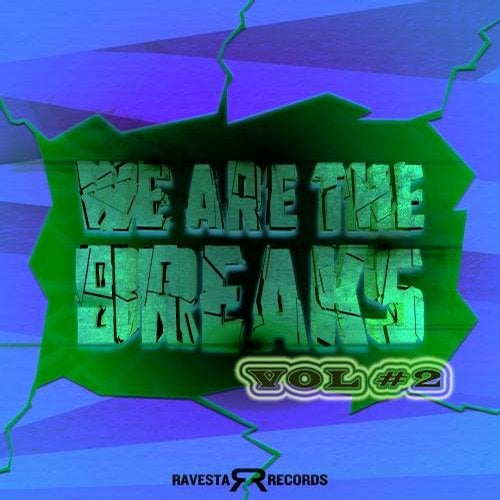 We Are The Breaks, Vol. #2