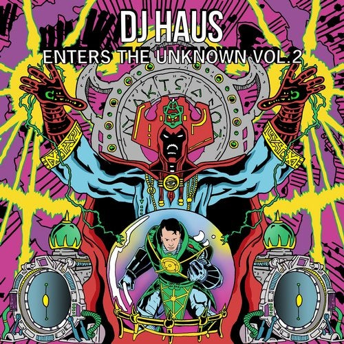 DJ Haus Enters the Unknown, Vol. 2