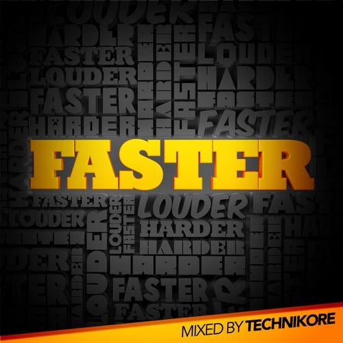 Faster Mixed By Technikore