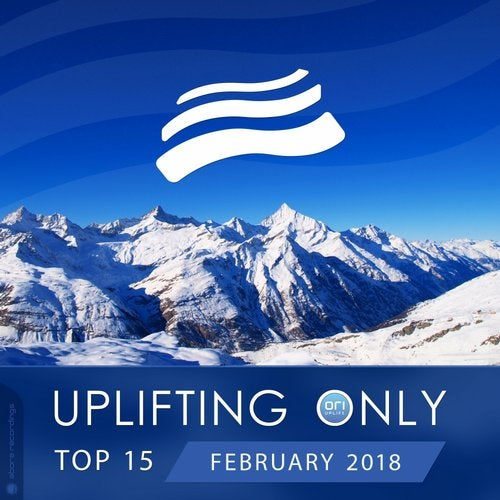 Uplifting Only Top 15: February 2018
