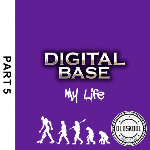 Digital Base - My Life P5