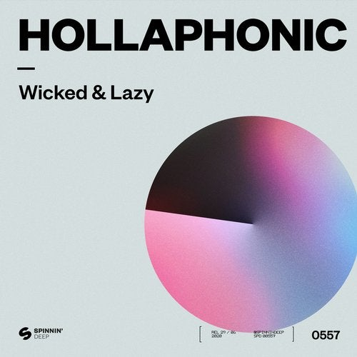 Hollaphonic - Wicked & Lazy (Extended Mix) [2020]