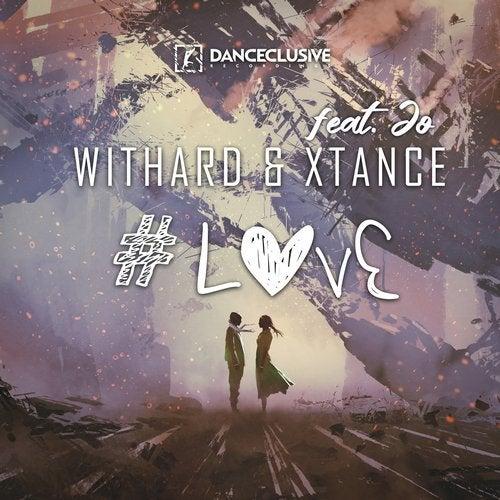 Withard & Xtance feat. Jo - #Love