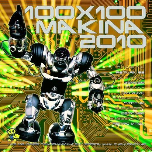 100x100 Makina 2010 (Los Mejores Temas de Makina en Version Maxi para Pinchar)