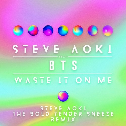 Waste It On Me feat. BTS