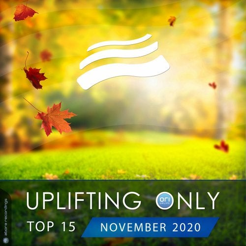 Uplifting Only Top 15: November 2020