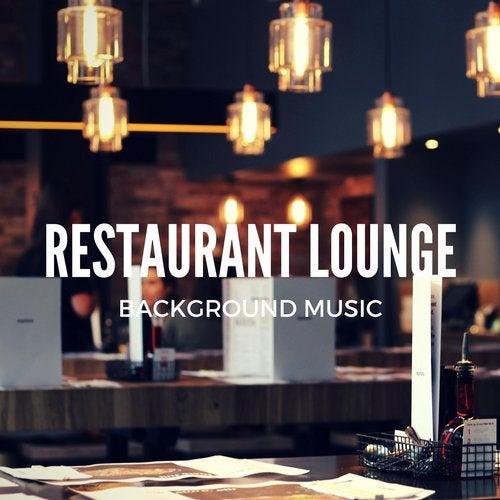 Restaurant Lounge Background Music, Vol  10 (Finest Lounge