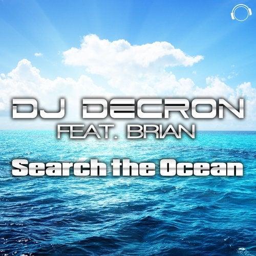 DJ Decron feat. Brian - Search The Ocean