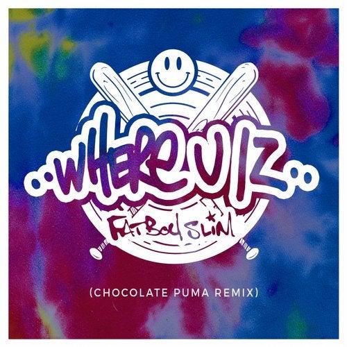 Where U Iz (Chocolate Puma Remix)
