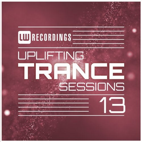 Uplifting Trance Sessions, Vol. 13