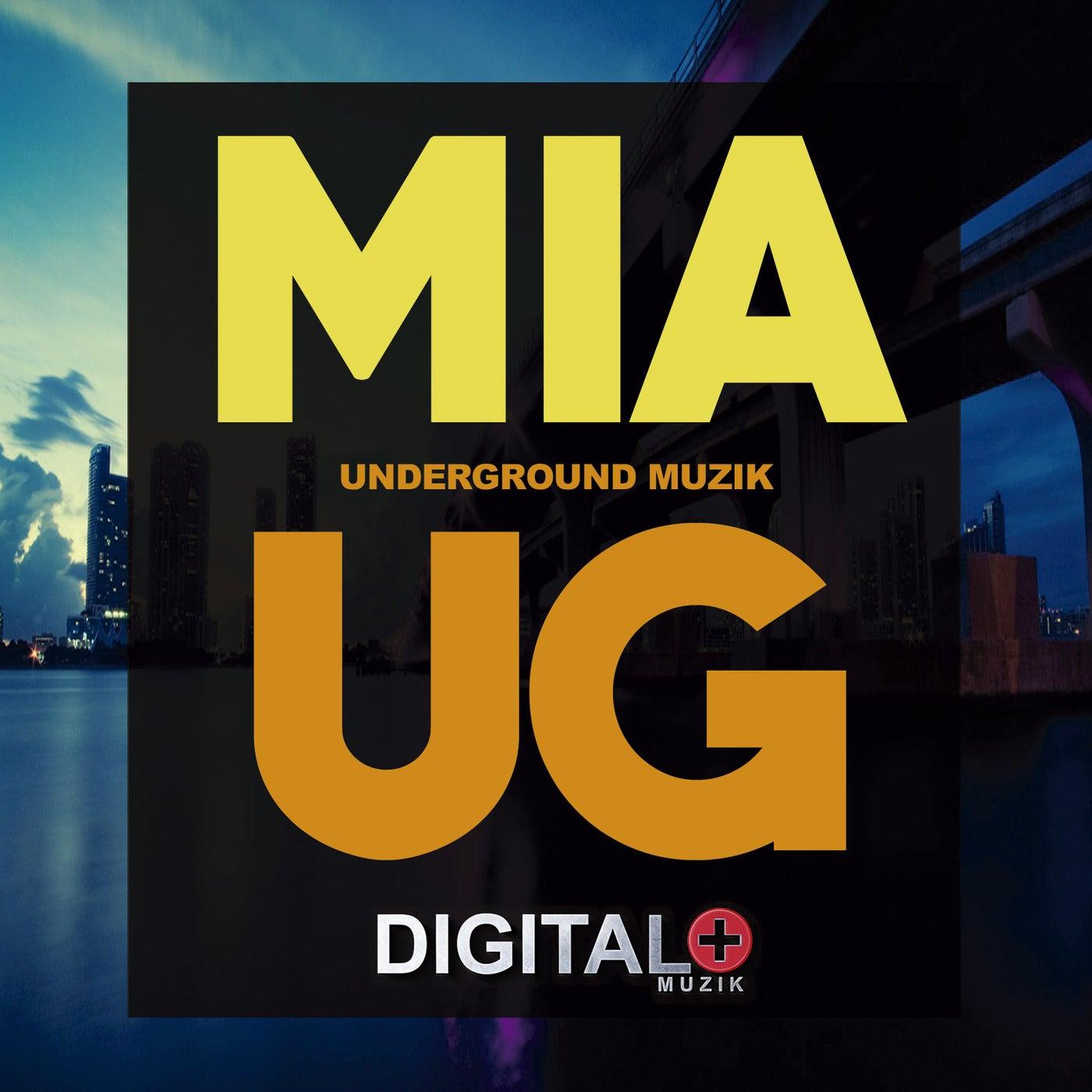 Miami Underground Muzik