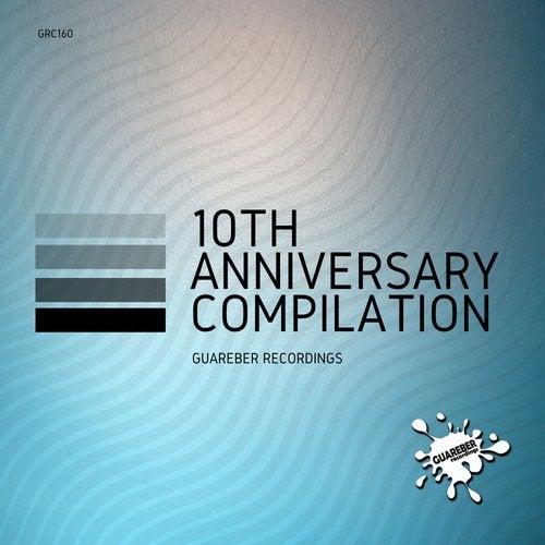 Guareber Recordings 10th Anniversary Compilation