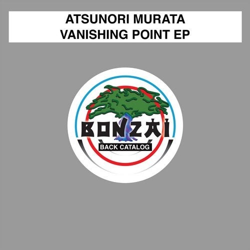 Vanishing Point EP from Bonzai Back Catalogue on Beatport