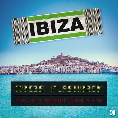 Ibiza Flashback (The 2017 Season Highlights)