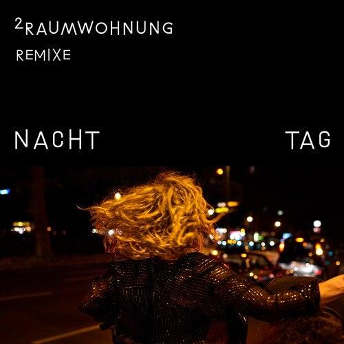 Nacht und Tag Remixe (Beatport Exclusive)