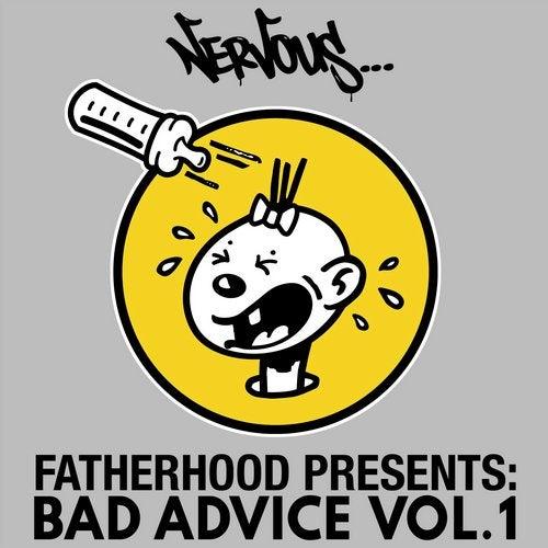 Bad Advice Vol. 1