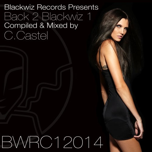 Blackwiz Records Presents - Back 2 Blackwiz 1 - C. Castel
