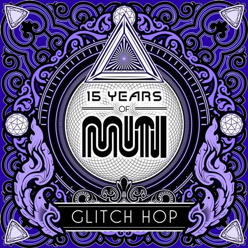 Various - 15 Years Of Muti - Glitch Hop