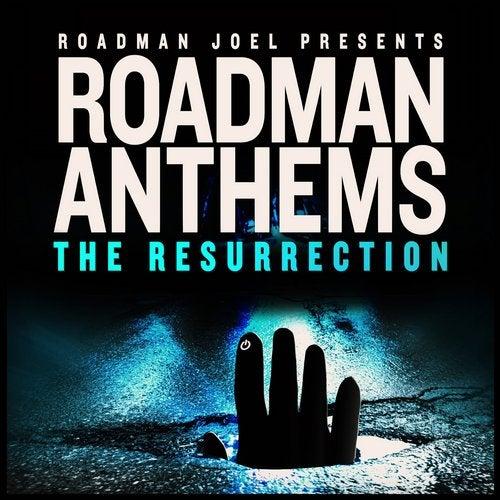 Roadman Joel Presents Roadman Anthems: The Resurrection