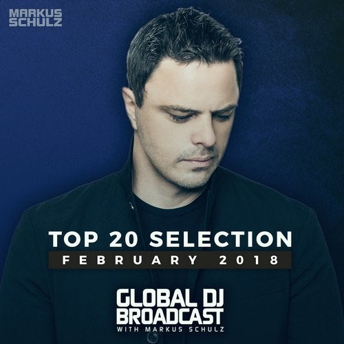 (Trance) [WEB] VA - Global DJ Broadcast TOP 20 February 2018 (ColdharbourRecordings[BHDC455]) - 2018, FLAC (tracks), lossless