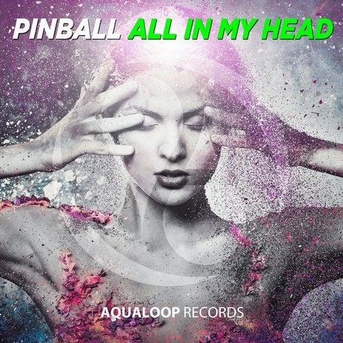 Pinball - All In My Head