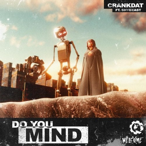 Do You Mind (feat. shYbeast)