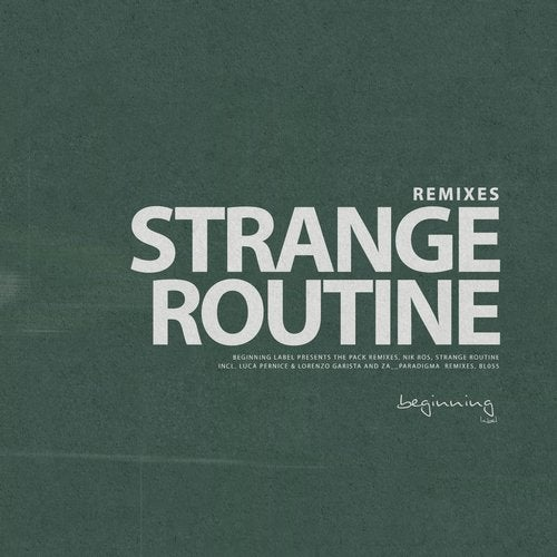 Strange Routine REMIXES