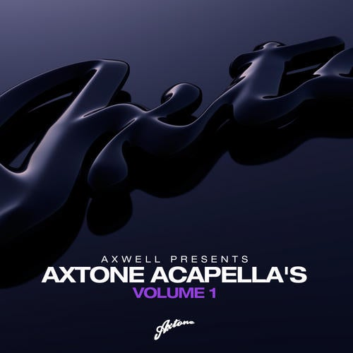 Axwell Presents Axtone Acapellas Vol. 1
