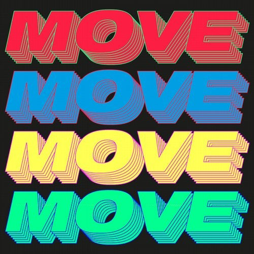 Move (Time To Get Loose)