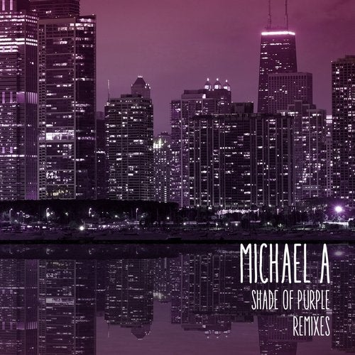 Michael A - Shade of Purple (Pavel Khvaleev Remix; Odin Remix's); Fill the Void (Home Shell Remix) [2020]