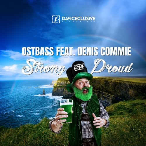 Ostbass feat. Denis Commie - Strong & Proud