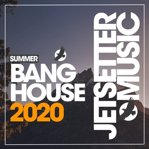 Bang House Summer '20