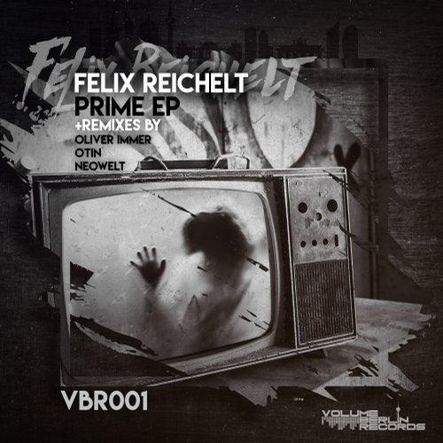 Felix Reichelt - Prime EP