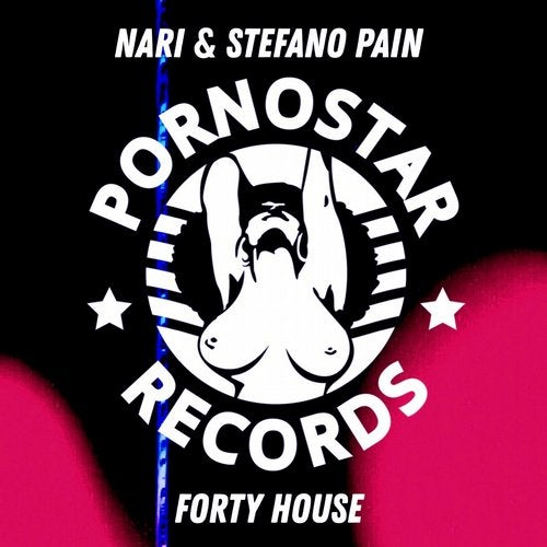 Nari & Stefano Pain - Forty House (Original Mix) [2020]