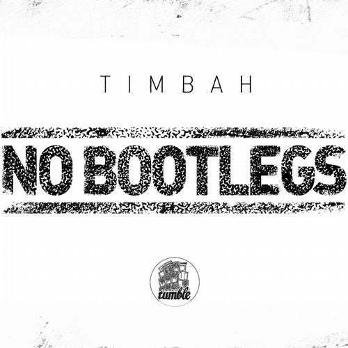 No Bootlegs