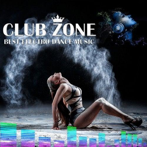 Best Club Dance Music (EDM Mix by Club Zone) (Continuous DJ