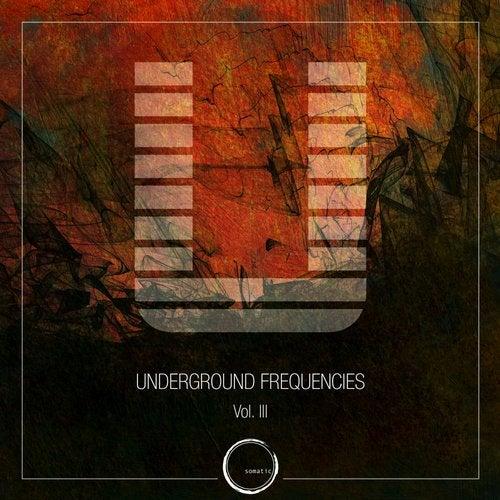 Underground Frequencies Vol 3