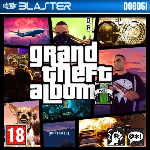 Grand Theft Album Pt. 1