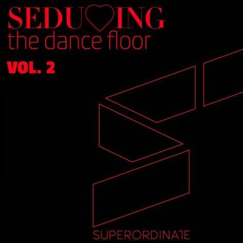 Seducing the Dance Floor , Vol. 2