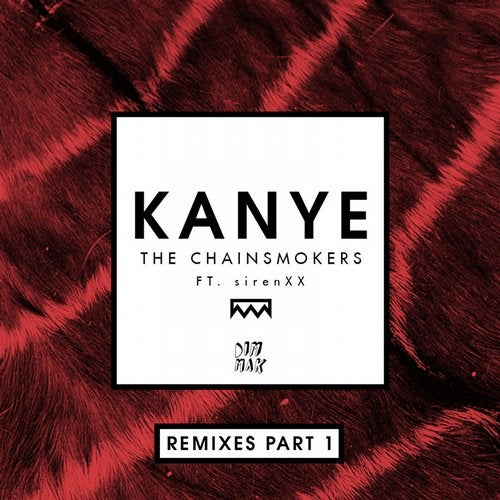 Kanye (feat. SirenXX) [Remixes Part 1]