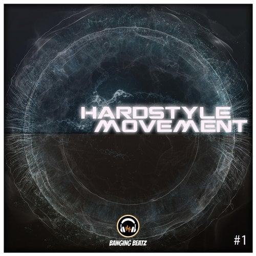 Hardstyle Movement #1