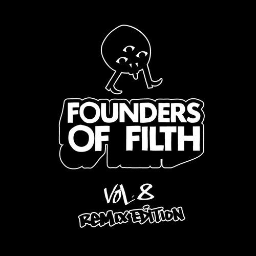 Founders Of Filth Volume Eight