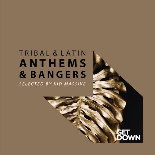 Kid Massive Presents Tribal & Latin Anthems & Bangers
