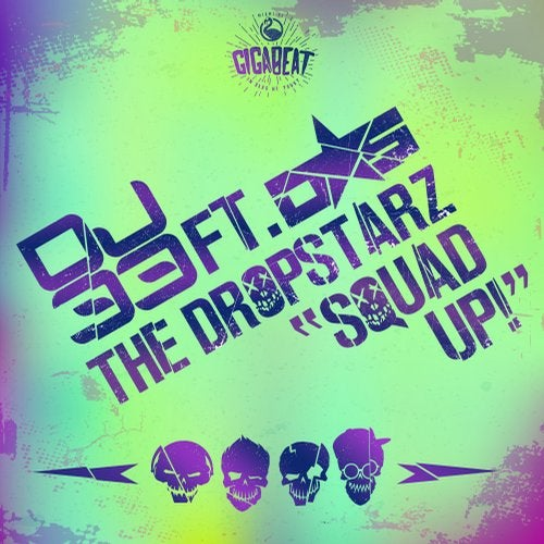 Squad Up (feat. The DropStarz)