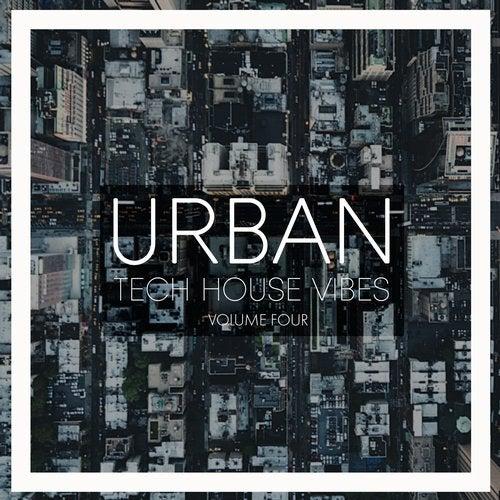 Urban Tech House Vibes, Vol. 4