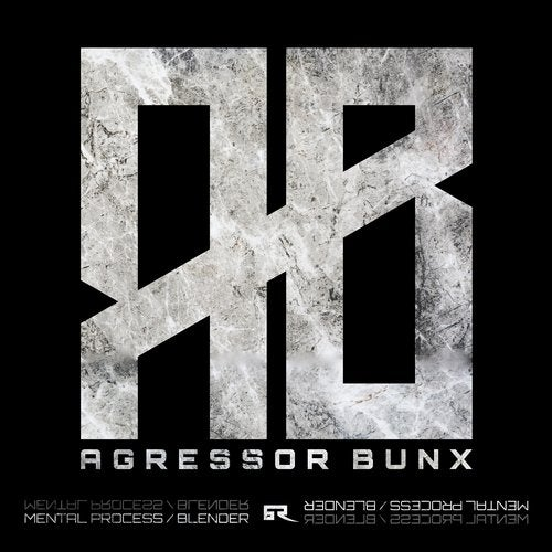 Agressor Bunx - Mental Process / Blender EP 2019