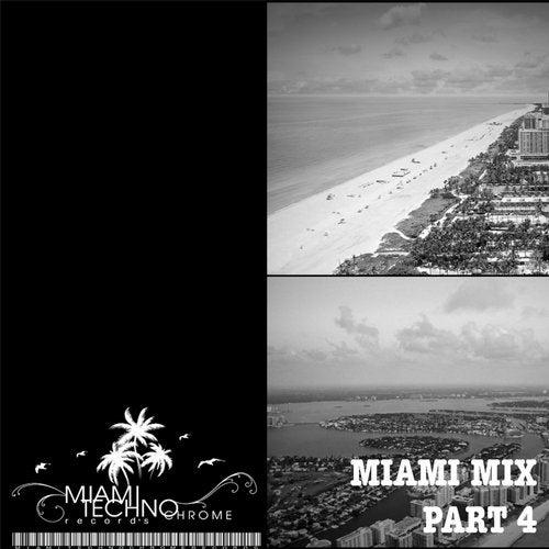 Miami Mix, Pt. 4