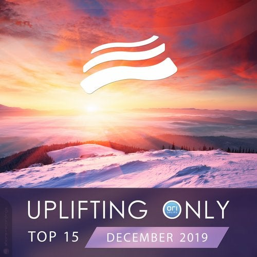 Uplifting Only Top 15: December 2019